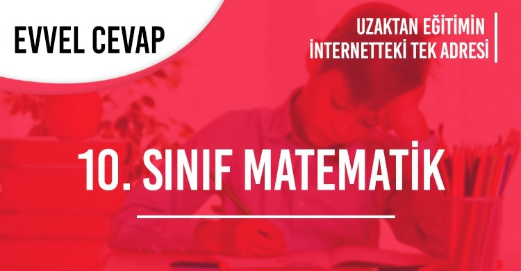 10. Sınıf Matematik Test Çöz