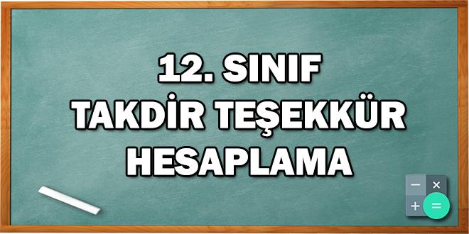 12. Sınıf Takdir Teşekkür Hesaplama