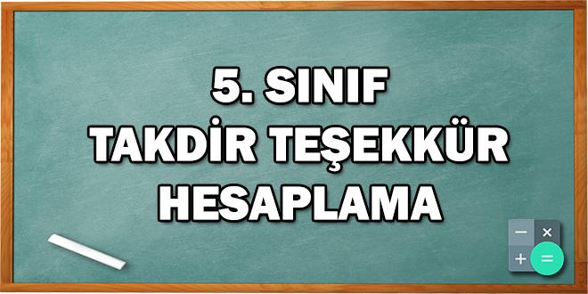 5. Sınıf Takdir Teşekkür Hesaplama